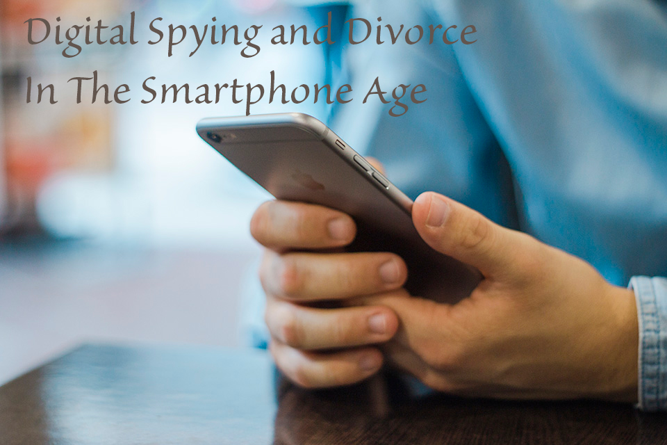 Digital Spying & Divorce