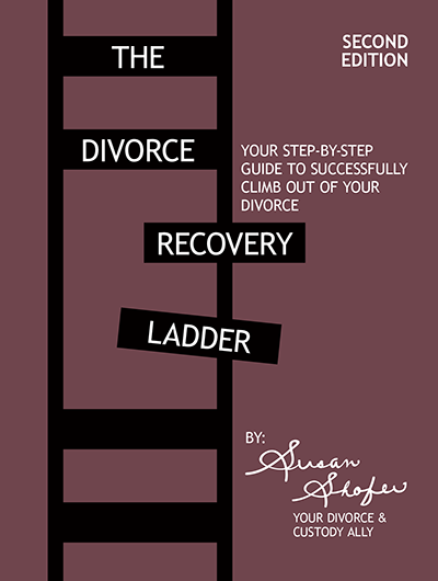 The Divorce Recovery Ladder Guide - 2nd Edition